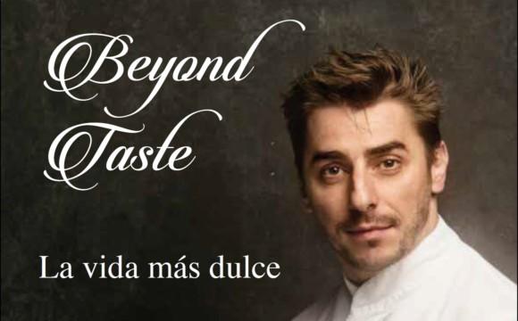 Beyond Taste, Oltre Il  Gusto (summer 17)