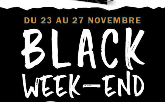 Black Week-end – Info
